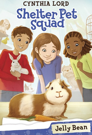 Jelly Bean - Shelter Pet Squad by Cynthia Lord