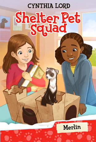 Merlin - Shelter Pet Squad by Cynthia Lord