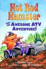 Hot Rod Hamster and the Awesome ATV Adventure by Cynthia Lord